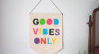 good-vibes-only-wall-banners