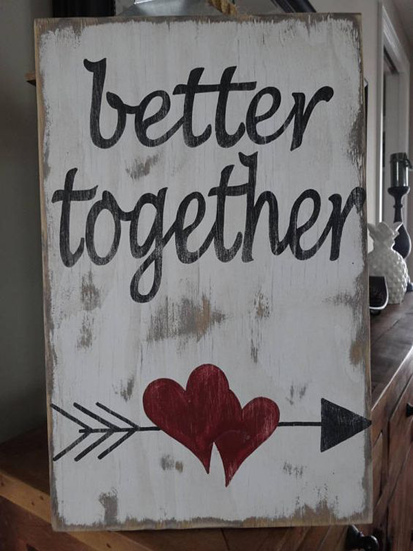 Better Together Valentine Signs